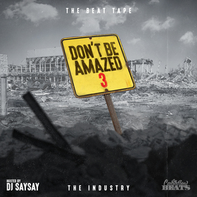 Don't Be Amazed 3 | The Beat Tape CashFlow Beats front cover