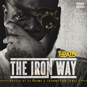 The Iron Way T-Pain front cover