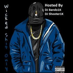 Wicked Haize - Wicked Sh*t Only DJ Bando front cover