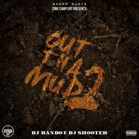 Zone Camp Ent - Out Tha Mud 2 DJ Bando front cover