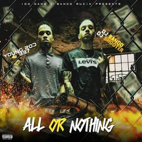Young Rod & 337 - All Or Nothing DJ Bando front cover