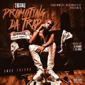 Thi3rd - Promoting Da Trap DJ Bando front cover