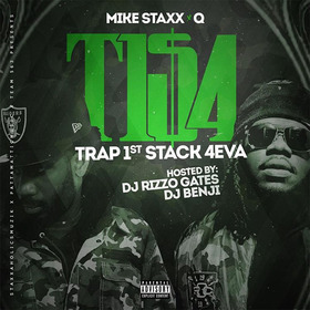 Trap 1st Stack 4Eva Mike Staxx & Q front cover