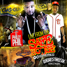 Gas N Guap: Live From The Safe House DJ Philly Phil front cover