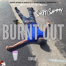Bxrnt Out Shotti Sammy front cover
