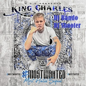 King Charles - #Most Wanted DJ Shooter front cover