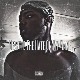 Despite The Hate On My Name Laido (Tec Dinero) front cover