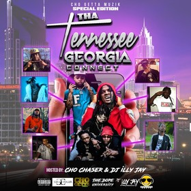 Cho Chaser - The Tennessee Georgia Connect Dj Illy Jay front cover