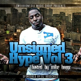 Unisigned Hype 3 (Hosted By Mike Baggz) DJ Boss Chic front cover