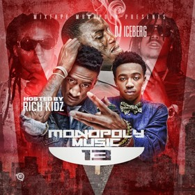 Monopoly Music 13 (Hosted By Rich Kidz) DJ Iceberg front cover