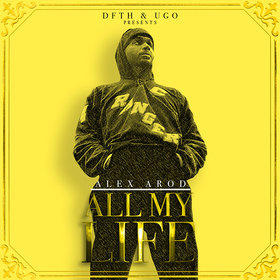 All My Life Alex Arod front cover