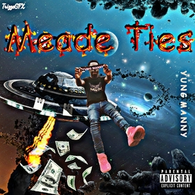 Meade Ties YungManny front cover