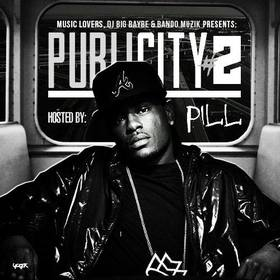 Publicity 2 Hosted By-Pill (Yung Jzzl & Dj Bando & Dj Shooter & Dj Big Baybe) TMG808MusicLovers front cover