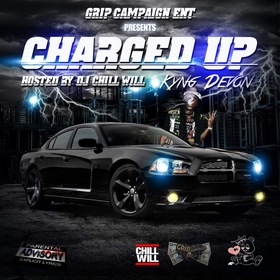 Grip Campaign Presents Kyng Devon Charged Up CHILL iGRIND WILL front cover
