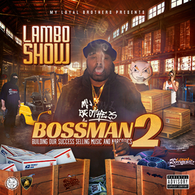 Lambo Show - Bossman 2 DJ Infamous front cover