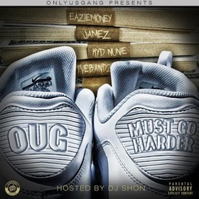 Must Go Harder O.U.G front cover