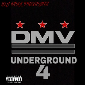 DMV UNDERGROUND 4 (Hosted By Dj vell) DJ VELL front cover