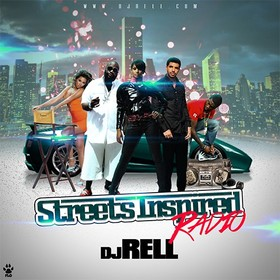 Streets Inspired Radio DJ Rell front cover
