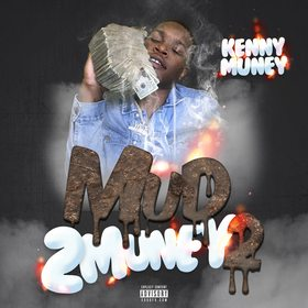 Mud 2 Muney 2 Kenny Muney front cover