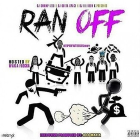 Ran Off (Hosted By Waka Flocka) NephewTexasBoy front cover