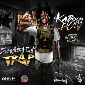 Everything But Trap Kaboom Holy front cover