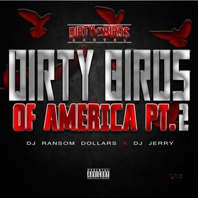 Dirty Birds Of America 2 DJ Ransom Dollars front cover