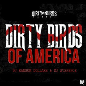 Dirty Birds Of America DJ Ransom Dollars front cover