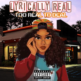 Too Real To Deal EP Lyrically Real front cover