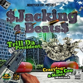 Jacking 4 Beats Trill Da President front cover