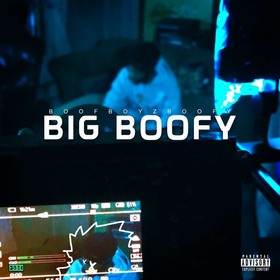 Big Boofy BoofBoyzBoofy front cover
