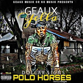 Dollar $igns Polo Horses Geaux Yella front cover