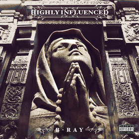 Highly Influenced B-RAY Fasho front cover