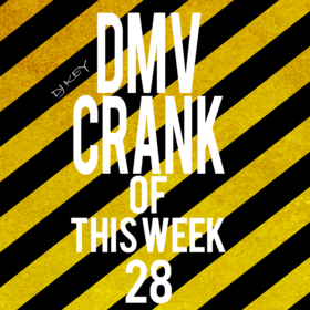 DMV Crank Of This Week #28 DJ Key front cover