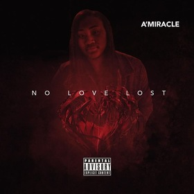 No Love Lost A'Miracle front cover