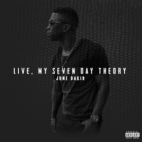 Live My Seven Day Theory - June Dakid 1203 Music Group front cover