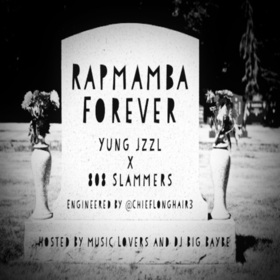 Rapmamba Forever Yung Jzzl front cover