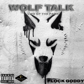 Wolf Talk: Life Of The Pack Flock Goddy front cover