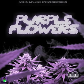 Purple Flowers DJ Almighty Slow front cover