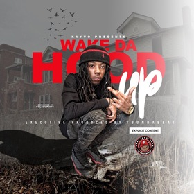 WAKE DA HOOD UP Kayvo front cover