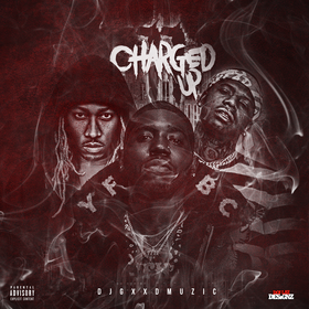 Charged Up 11 DJ Gxxd Muzic front cover