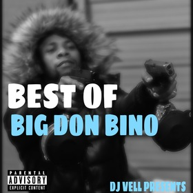 BEST OF BIG DON BINO (Hosted by. Dj Vell) Big Don Bino front cover