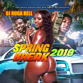 Spring Break 2018 DJ Ruga Rell front cover