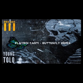 Playboi Carti - Butterfly Remix  Bro God III front cover