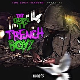 Trench Boyz TBT GLOBAL TY front cover