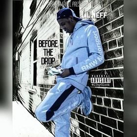Before The Drop Lil Neff front cover