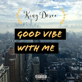 Good Vibe With Me KingDozee front cover