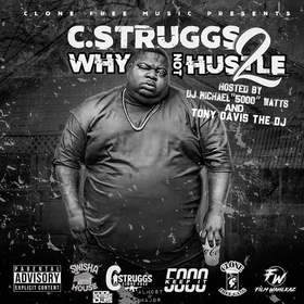Why Not Hustle 2 C Struggs front cover