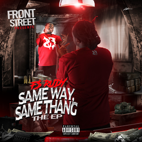 Same Way Same Thang THE EP Frontstreet Rudy front cover