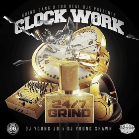 Clock Work (24/7 Grind) DJ Young JD front cover