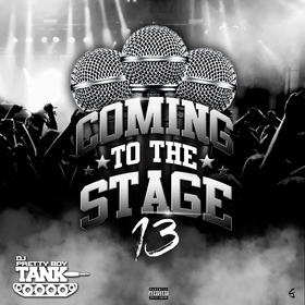 Coming To The Stage 13 DJ Pretty Boy Tank front cover